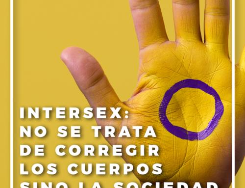 """Intersexualidad: no se trata de """"corregir"""" los cuerpos sino la sociedad"""