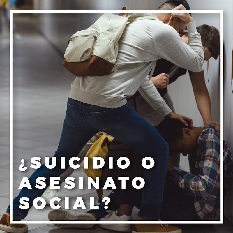 ¿Suicidio o asesinato social?