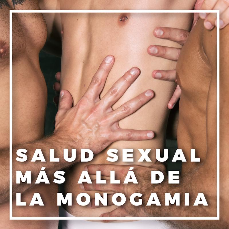 Salud sexual más allá de la monogamia